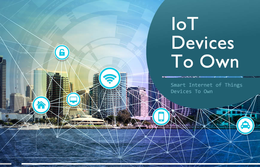 4 Smart Internet Of Things (IoT) Devices To Own